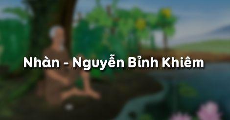 cam nhan bai tho nhan nguyen binh khiem lop 10 2 - Top 9 bài văn mẫu Cảm nhận bài thơ Nhàn Nguyễn Bỉnh Khiêm lớp 10 chọn lọc